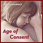 Age of Consent | Marti Leimbach