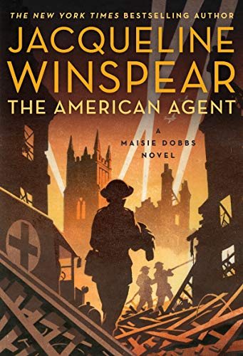 The American Agent: A Maisie Dobbs Novel by [Winspear, Jacqueline]