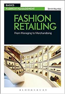 Fashion buying from trend forecasting to shop floor basics fashion retailing from managing to merchandising basics fashion management fandeluxe Images