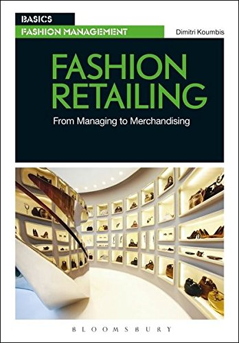 Fashion Retailing: From Managing to Merchandising (Basics Fashion ()