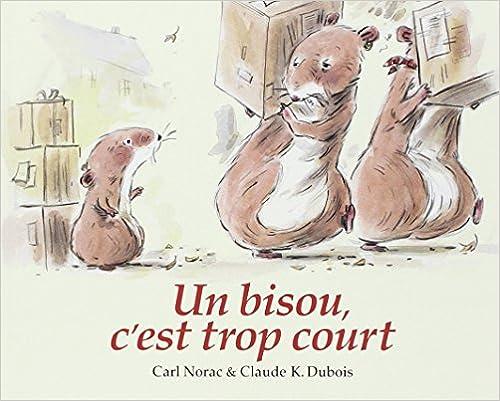 Livres gratuits en ligne Un bisou, c'est trop court pdf ebook