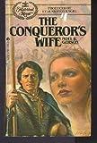 The Conqueror's Wife, Noel B. Gerson, 0441117155