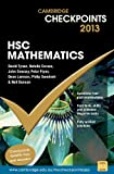 Cambridge Checkpoints HSC Mathematics 2013, Neil Duncan and David Tynan, 1107634091