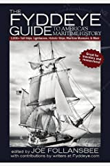 The Fyddeye Guide to America's Maritime History Kindle Edition