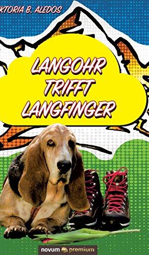 Langohr Trifft Langfinger  [Viktoria B Aledos] (Tapa Dura)
