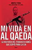 img - for Mi vida en Al Qaeda (Spanish Edition) book / textbook / text book