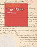 img - for Defining Documents in American History: The 1900s (1900-1909) (Defining Documents Series) book / textbook / text book