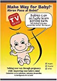 Make Way For Baby - Prenatal Stimulation of Babies