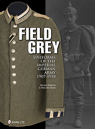 Field Grey Uniforms of the Imperial German Army, ()
