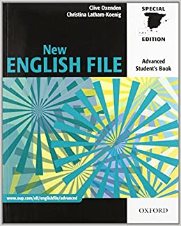 New English File Advanced: Students Book Spain ES New English File Second Edition: Amazon.es: Oxenden, Clive, Latham-Koenig, Christina: Libros