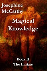 Magical Knowlege II (Magical Knowledge Book 2) (English Edition)