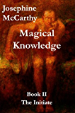 Magical Knowlege II (Magical Knowledge Book 2)