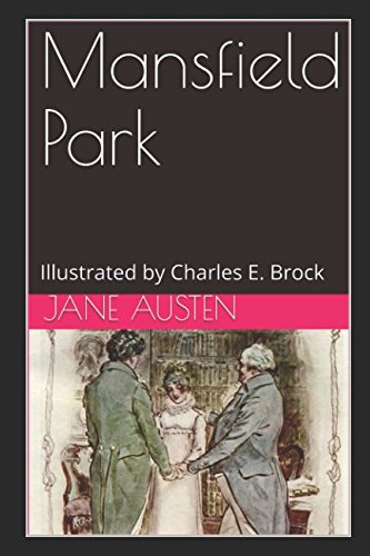 Mansfield Park: Illustrated by Charles E. Brock