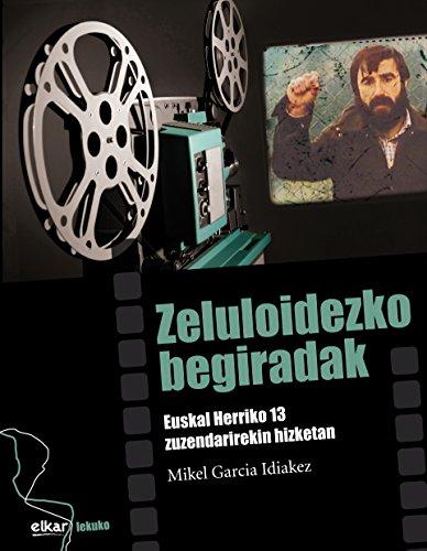 Descargar Libro Zeluloidezko Begiradak Mikel Garcia Idiakez