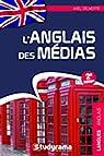 Anglais des médias par Delmotte