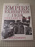 img - for British Empire Exhibition of 1938 book / textbook / text book