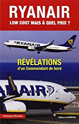 Ryan Air, low-cost... : Mais à quel prix ?