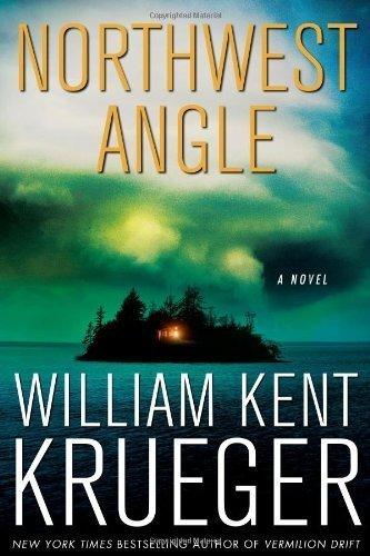 By William Kent Krueger:Northwest Angle: A Novel [Hardcover]