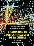 img - for Diccionario de logica y filosofia de la ciencia / Dictionary of Logic and Philosophy of Science (Spanish Edition) book / textbook / text book