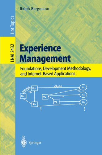 Experience Management: Foundations, Development Methodology, and Internet-Based Applications (Lecture Notes in Computer Science)