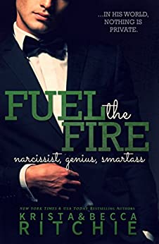 Fuel the Fire (Calloway Sisters) by [Ritchie, Krista, Ritchie, Becca]