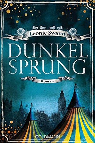 Dunkelsprung: Roman Taschenbuch – 17. Oktober 2016 Leonie Swann Goldmann Verlag 3442485428 England