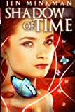 Shadow of Time, Jen Minkman, 1480242233