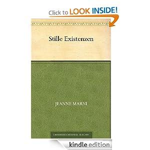 Stille Existenzen (German Edition) Jeanne Marni