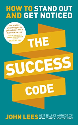Amazon the success code how to stand out and get noticed ebook the success code how to stand out and get noticed by lees john fandeluxe Choice Image