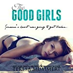 The Good Girls | Teresa Mummert