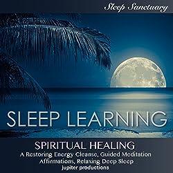 Spiritual Healing, a Restoring Energy Cleanse