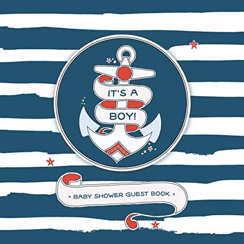 (Baby Shower Guest Book - It's a Boy!: Guestbook with Bonus Gift Log | Nautical Anchor Sailor Theme | Navy Blue Red and White for Baby)