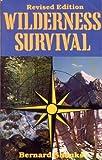Wilderness Survival, Bernard Shanks, 0876635052