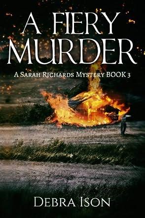 A Fiery Murder