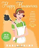 Happy Housewives, Darla Shine, 0060859202