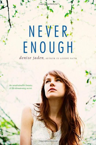 Book: Never Enough by Denise Jaden