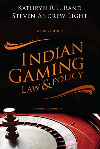 Indian Gaming Law and Policy, Second Edition