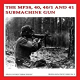 Mp38, 40 40/1 and 41 Submachine, Guus De Vries and Bas Martens, 908055832X