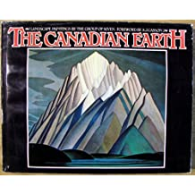 The Canadian earth: Landscape paintings by the Group of Seven