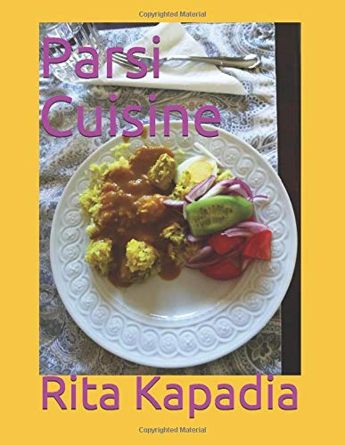 Cookbook / eBook : Parsi Cuisine Parsi Non-Veg Recipes and step by step instructions. Paperback available worldwide and a eBook for India.