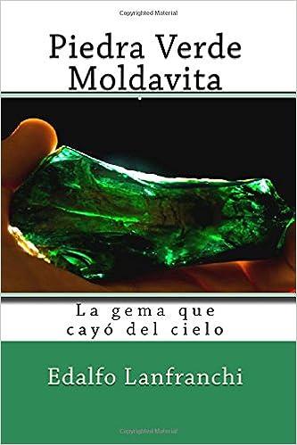 Piedra Verde Moldavita: La gema que cayo del cielo