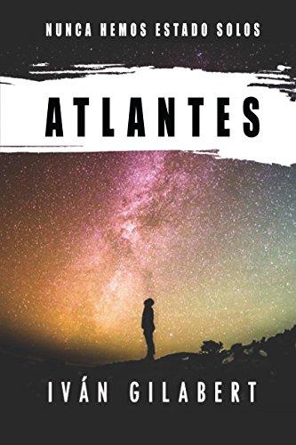 Atlantes Tapa blanda – 31 oct 2016 Iván Gilabert Independently published 1520535112