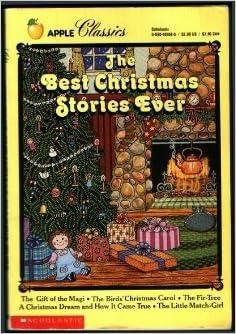 the best christmas stories ever apple classics o henry hans christian andersen kate douglas smith wiggin louisa may alcott 9780590451680 - Best Christmas Stories