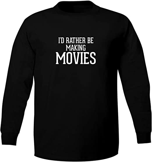 I/'d Rather Be Making Movies T-Shirt