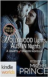 Hell Yeah!: Hollywood Lights, Austin Nights (Kindle Worlds Novella) (Hearts of Braden Book 9)