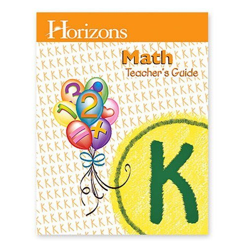 Horizons Math Teacher's Guide Grade K by Alan L Christopherson (2000-08-01)