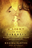 A Light in the Darkness: During WWII, a French Nurse and a German man Fight for Love Beyond Borders