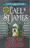 My Lady Beloved, Lael St. James, 1451611196
