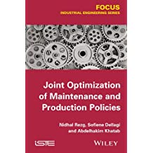 Joint Optimization of Maintenance and Production Policies (Focus Series)