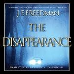 The Disappearance | J. F. Freedman